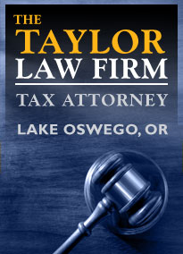 Taylor Law Firm, Tax Attorney. Lake Oswego, OR